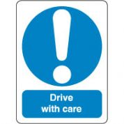 Mandatory Safety Sign - Drive With Care 042